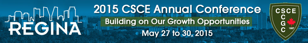 2015 CSCE Annual Conference Regina - Building on our Growth Opportunities